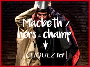 macbeth-hors-champ-spectacle